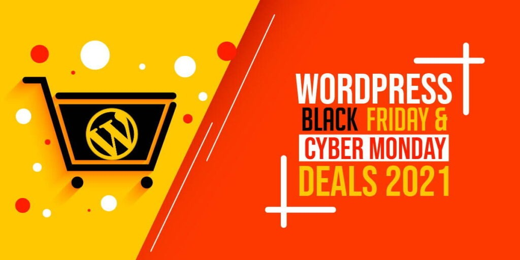 WordPress Black Friday and Cyber Monday Deals 2021