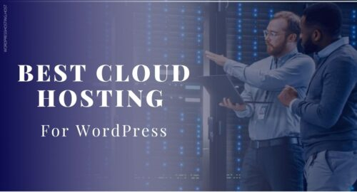 Best Cloud hosting for WordPress