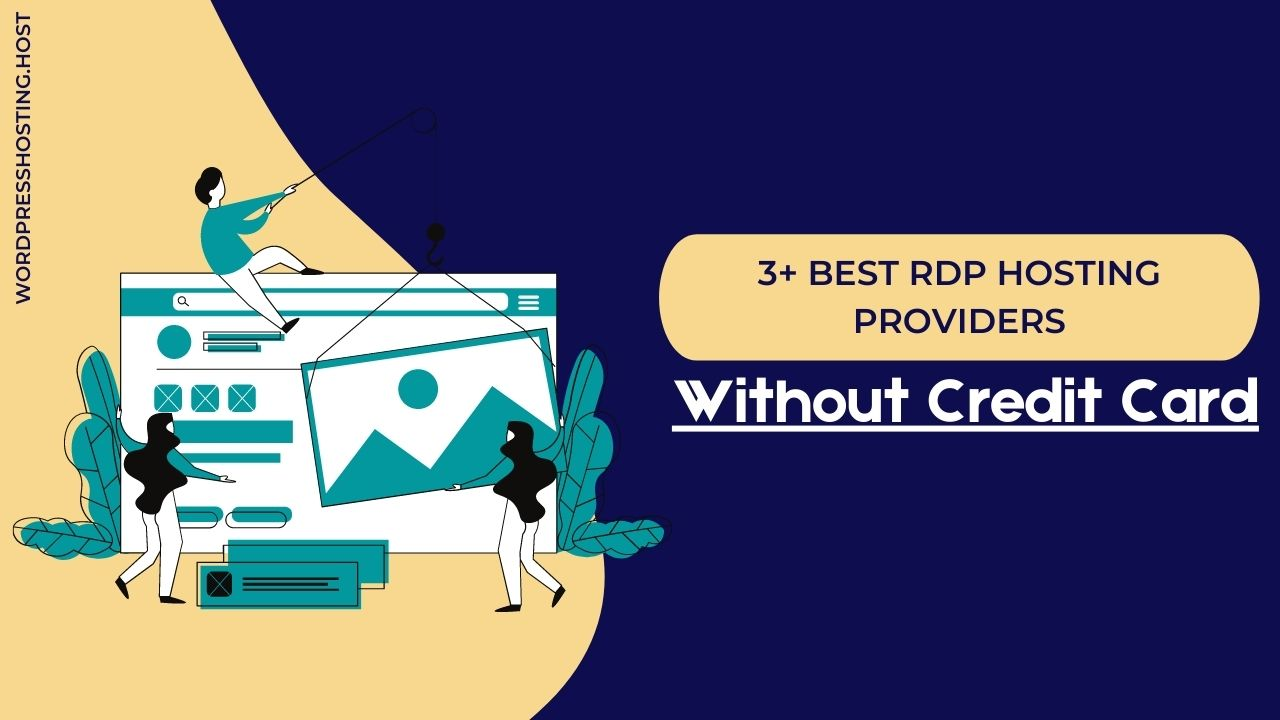 Best RDP Hosting Providers Without Credit Card